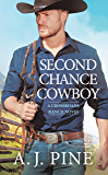 Second Chance Cowboy (Crossroads Ranch)