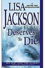 Deserves To Die (An Alvarez & Pescoli Novel Book 6) Kindle Edition