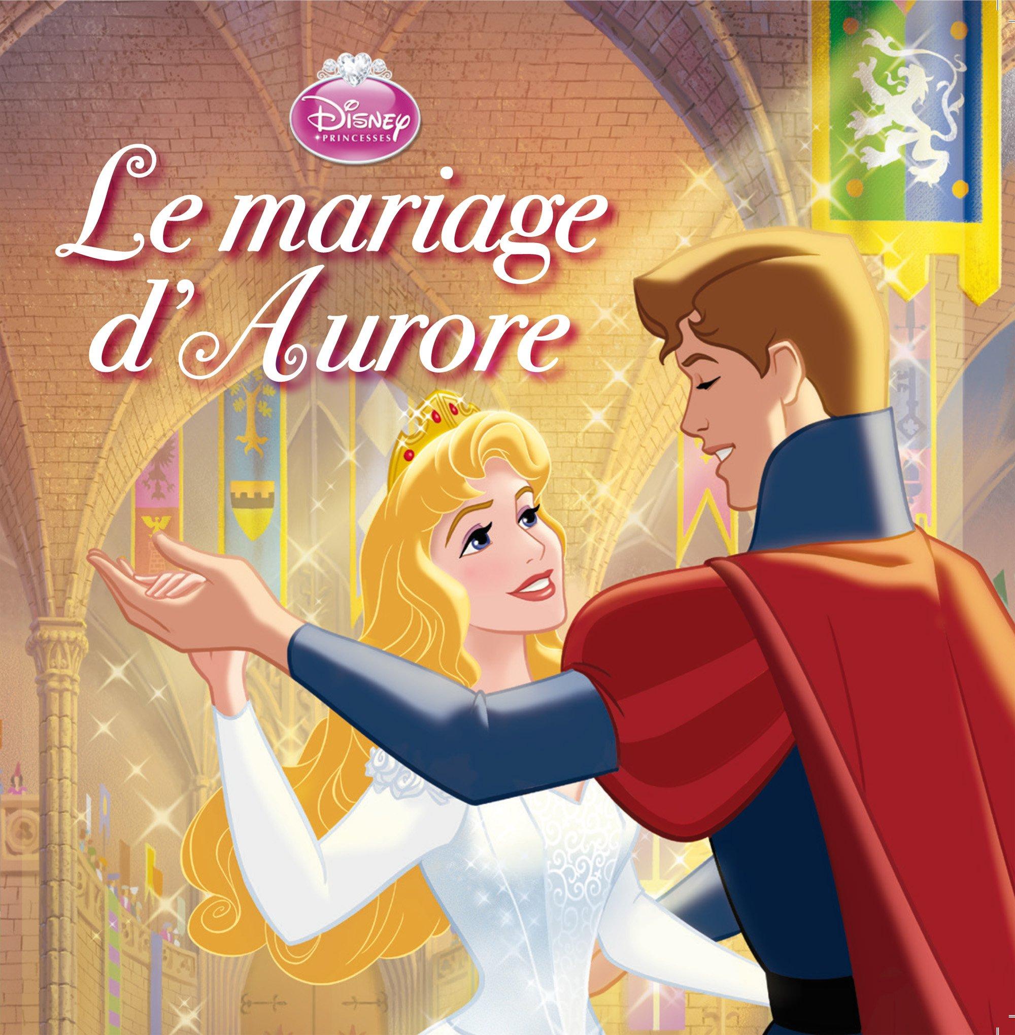 Amazon Fr Le Mariage D Aurore La Belle Au Bois Dormant