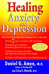 Healing Anxiety and Depression: Based on Cutting-Edge Brain Imaging Science Paperback