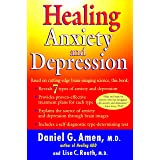 Healing Anxiety and Depression: Based on Cutting-Edge Brain-Imaging Science