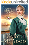 At Liberty to Love (Texas Romance Book 7)