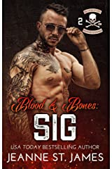 Blood & Bones: Sig (Blood Fury MC Book 2) Kindle Edition