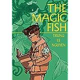 The Magic Fish: (A Graphic Novel)