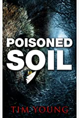 Poisoned Soil: A Supernatural Thriller Kindle Edition