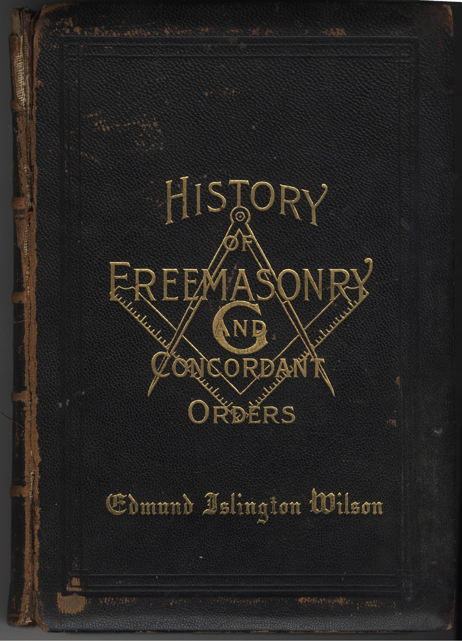 History of the Ancient and Honorable Fraternity of Free and