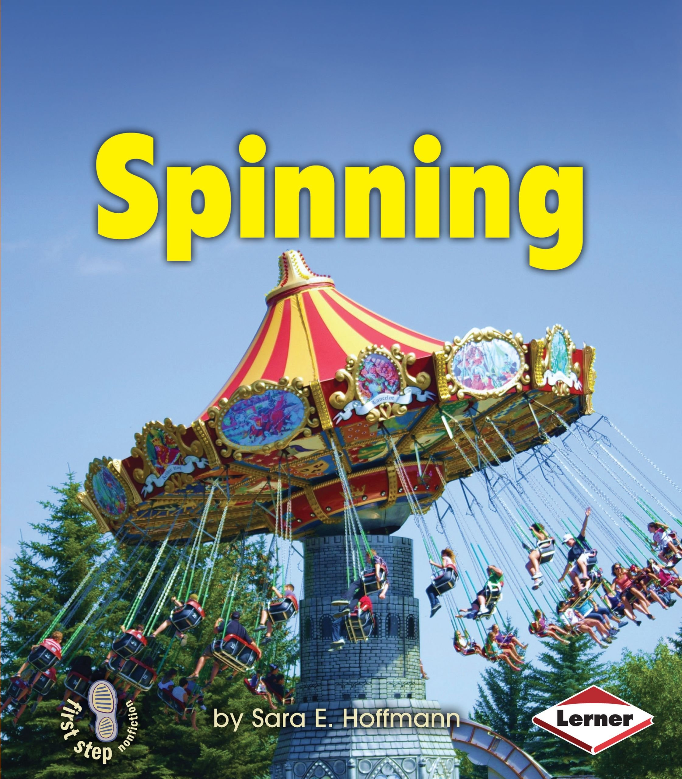 Spinning (First Step Nonfiction): Amazon.es: Sara E. Hoffmann ...