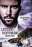 Heart Bay - Letzte Hoffnung (Heart-Bay-Reihe 1) (German Edition)