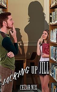 Jacking Up Jill