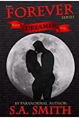 Dreamer (Forever Book 1) Kindle Edition