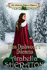Miss Dashwood's Dilemma: An Authentic Regency Romance Kindle Edition
