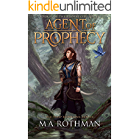 Agent of Prophecy (Prophecies Series Book 1)