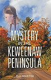Mystery in the Keweenaw Peninsula