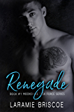 Renegade: A Small Town, Hot Cop Romance (Moonshine Task Force Book 1)