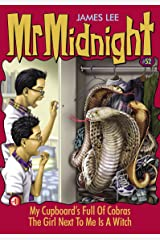 Mr Midnight #52: My Cupboard's Full Of Cobras; The Girl Next To Me Is A Witch Kindle Edition