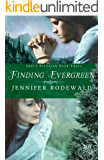 Finding Evergreen (Grace Revealed Book 3)