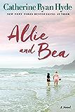 Allie and Bea: A Novel (English Edition)