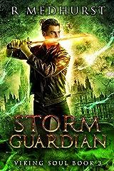 Storm Guardian: An Urban Fantasy Novel (Viking Soul Book 3) Kindle Edition