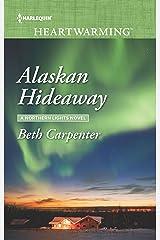 Alaskan Hideaway (A Northern Lights Novel) Mass Market Paperback