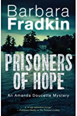 Prisoners of Hope: An Amanda Doucette Mystery Kindle Edition