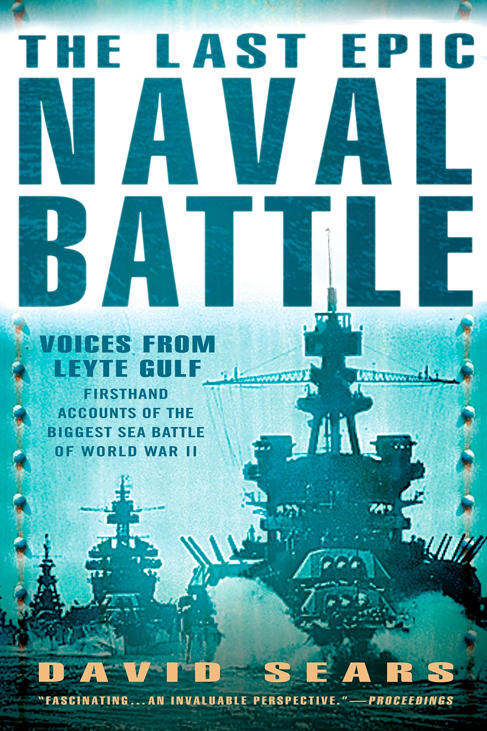 Download The Last Epic Naval Battle: Voices From Leyte Gulf pdf