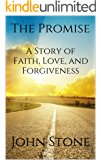 The Promise: A Story of Faith, Love, and Forgiveness