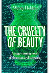 The Cruelty of Beauty Kindle Edition