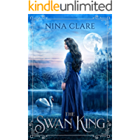 The Swan King: A Historical Fairy Tale (English Edition)