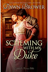 Scheming with My Duke (Linked Across Time Book 9) Kindle Edition