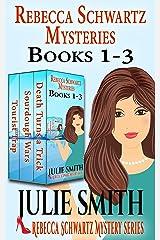 Rebecca Schwartz Mysteries 1-3: Three Funny Cozies Kindle Edition