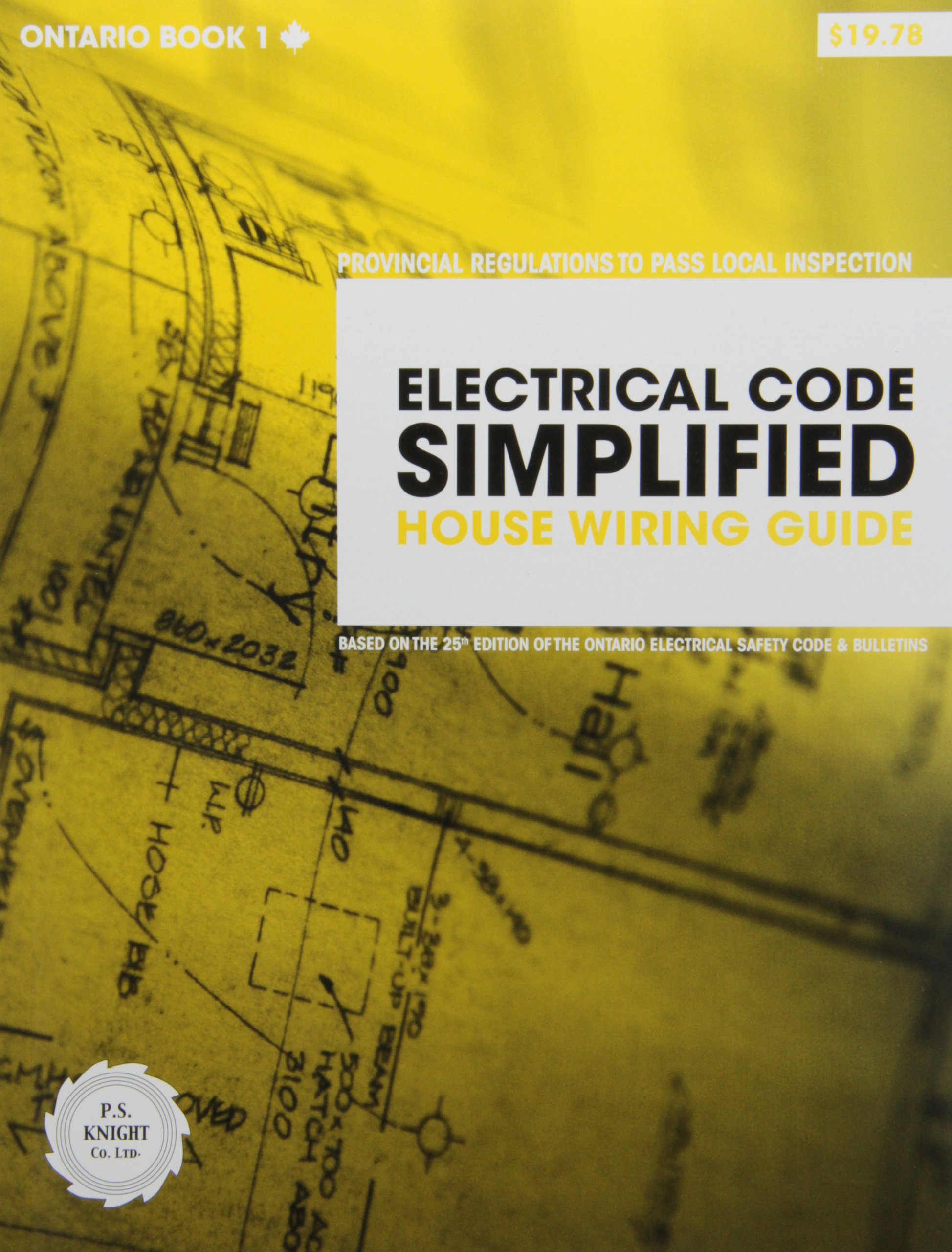Electrical Code Simplified Ontario Book 1 House Wiring Guide P S Electrician Knight 9780920312476 Books