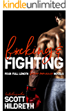 F*CKING AND FIGHTING: THE COMPLETE SERIES