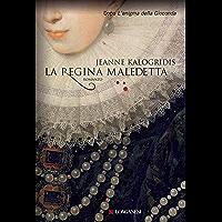 La regina maledetta (La Gaja scienza Vol. 960)