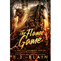 The Flame Game (A Magical Romantic Comedy (with a body count) Book 16) (English Edition)