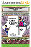 Shakespeare's Romeo & Juliet for Kids (English Edition)
