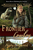 Frontier Cowboy (Northwood Book 3)