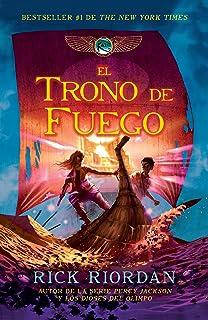 El trono de fuego: Las crónicas de Kane, Libro 2 (Spanish Edition)