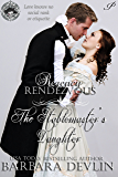 The Stablemaster's Daughter (Regency Rendezvous Book 10)