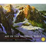 Art of the National Parks: Historic Connections, Contemporary Interpretations