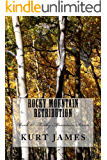 Rocky Mountain Retribution (Rocky Mountain Series Book 2)