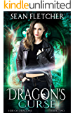 Dragon's Curse (Heir of Dragons: Book 2)