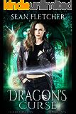 Dragon's Curse (Heir of Dragons: Book 2) (English Edition)