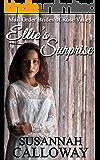 Mail Order Bride: Ellie's Surprise (Mail Order Brides of Rose Valley Book 3)