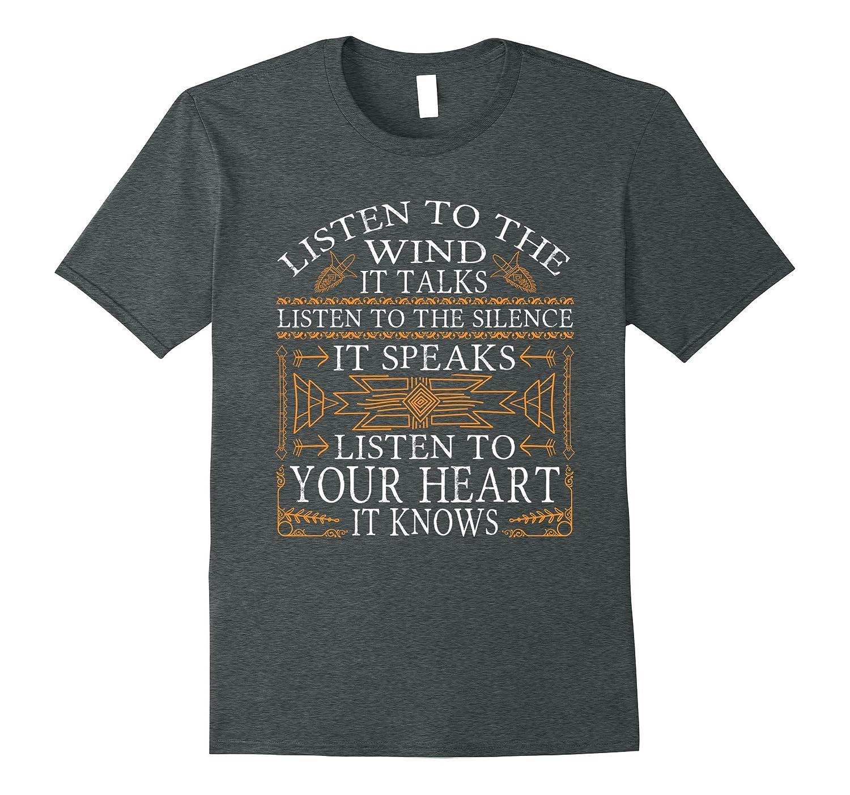 Listen To The Wind It Talks, Listen To The Silence T-Shirt