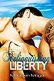Relinquishing Liberty (Second Chances #1) (Second Chances Series)