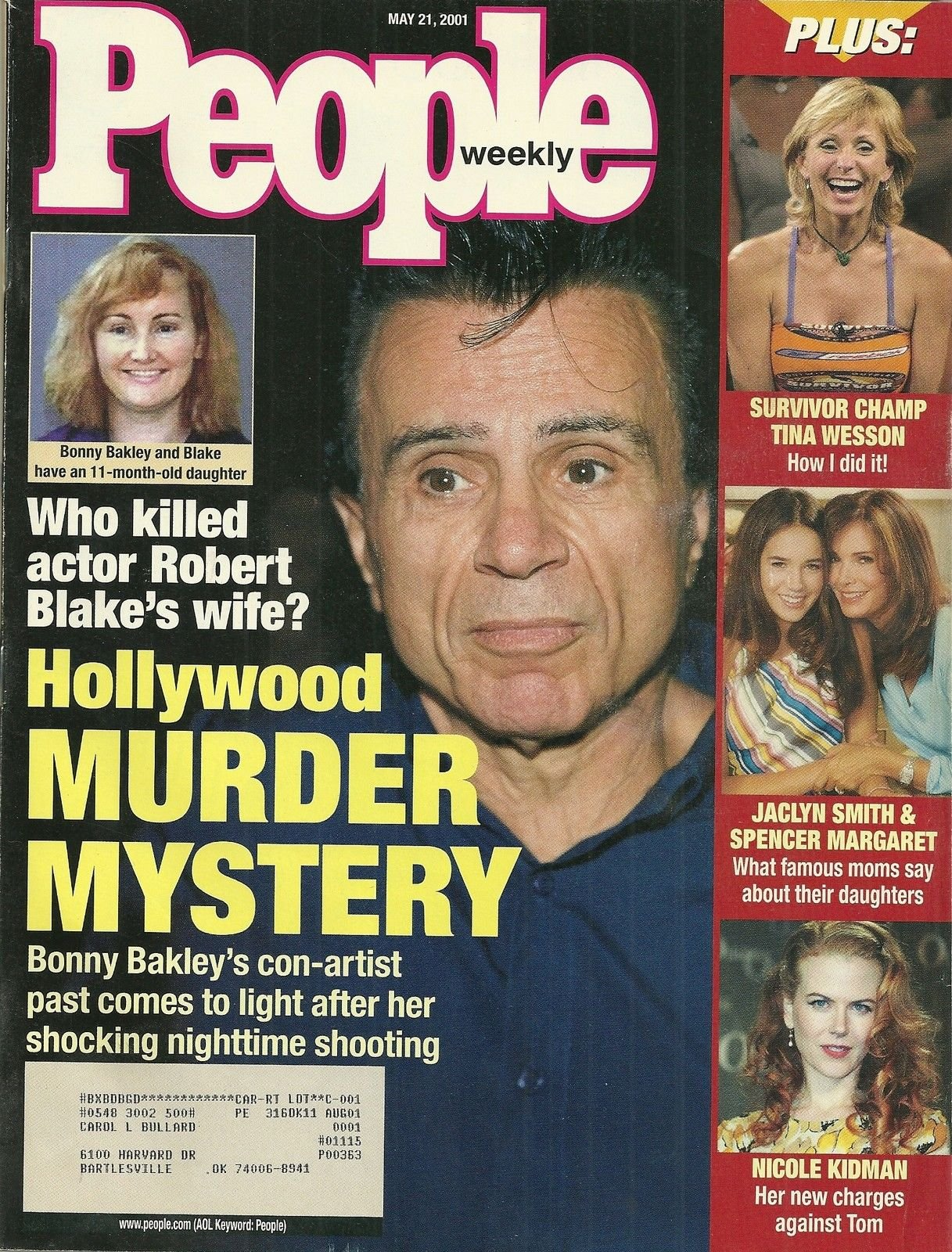 Robert Blake and Bonny Bakley, Nicole Kidman, Jaclyn Smith