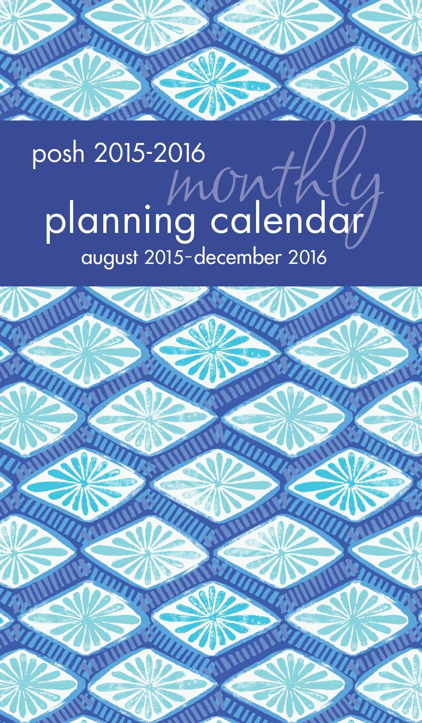 posh indigo 2015 2016 monthly pocket planning calendar kate spain