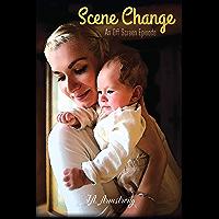 Scene Change (Off Screen Book 9) (English Edition)
