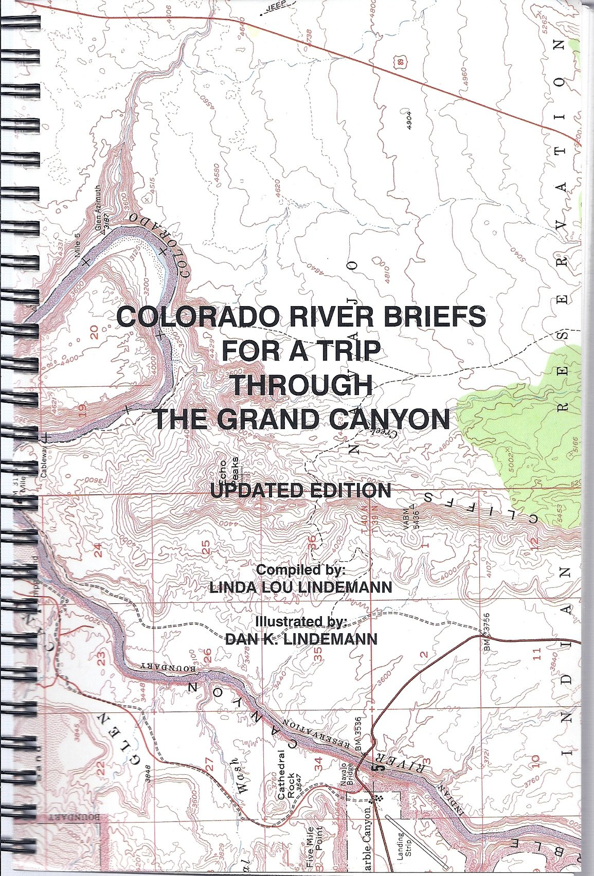Colorado River Briefs for a Trip Through the Grand Canyon (Updated Edition), Linda Lou Lindemann