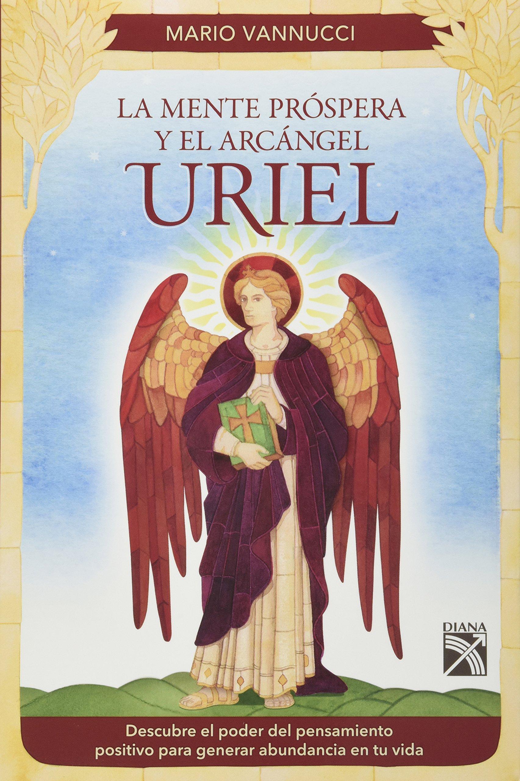 La Mente Prospera y el Arcangel Uriel (Spanish Edition) pdf epub